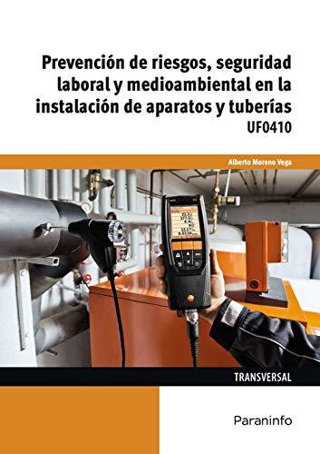 UF0410 - Prevención de riesgos, seguridad laboral y medioambiental ...