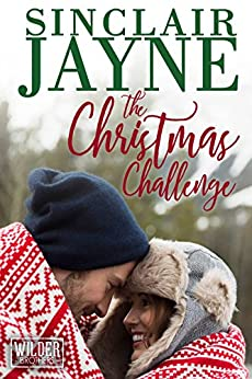 The Christmas Challenge (The Wilder Brothers Book 3) by [Jayne, Sinclair]
