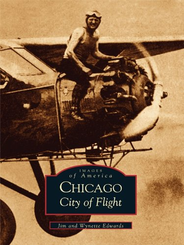 Chicago: City of Flight (Images of America) (English Edition)