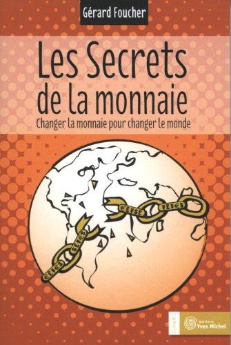Les secrets de la monnaie