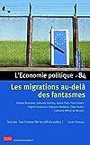 L'Economie politique - numéro 84 Les migrations au-delà des fantasmes...