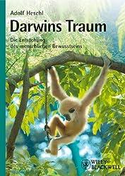 Darwins Traum: Die Entstehung des menschlichen Bewusstseins (German Edition)