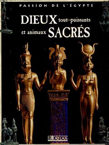 Dieux tout-puissants et animaux sacrés (Passion de l'Égypte)