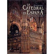 La catedral en España : arquitectura y liturgia