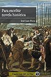 Libros PDF Para escribir novela historica (PDF y EPUB) Descargar Libros Gratis
