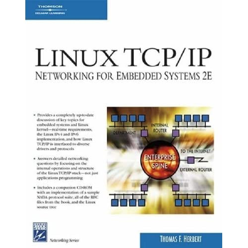 Linux TCP/IP Networking for Embedded Systems by Thomas Herbert (2006-11-17)