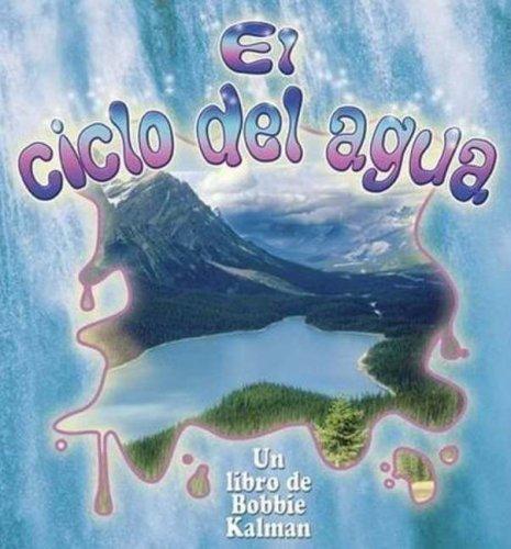 El Ciclo del Agua (Cambios Que Suceden En La Naturaleza / Nature's...
