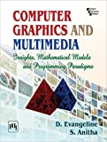 Computer Graphics and Multimedia: Insights, Mathematical Models and Programming Paradigms