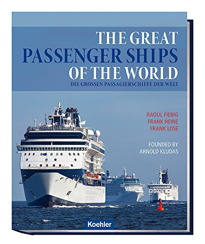 The Great Passenger Ships of the World por Raoul Fiebig