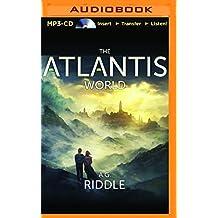 The Atlantis World (Origin Mystery)
