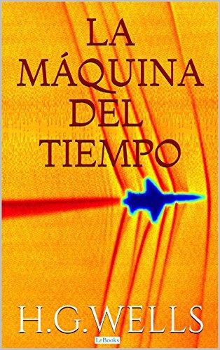 La Máquina del Tiempo (Coleção H.G. Wells)