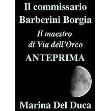 Il commissario Barberini Borgia - Il maestro di Via dell'Orco - Anteprima