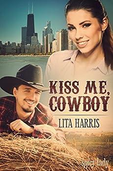 Kiss me, Cowboy: Eine Cowboy Romance (Bluebonnet-Reihe 1) (German Edition) by [Harris, Lita]