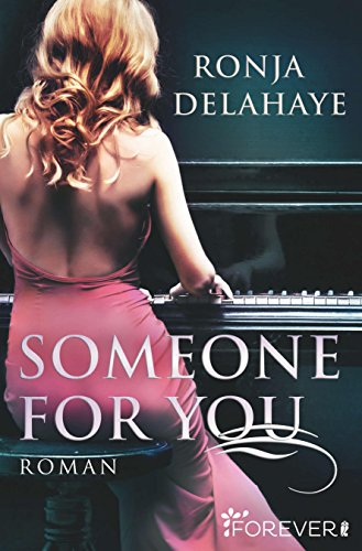 Someone for you: Roman von [Delahaye, Ronja]