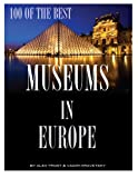 100 of the Best Museums in Europe