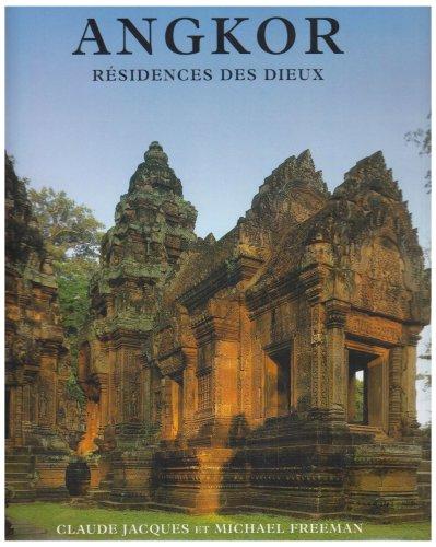 Angkor, résidence des dieux par Claude Jacques