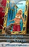 Les royaumes de lune, tome 5 : Les miroirs de Circë par Tarrade