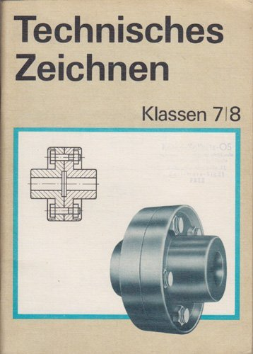 Technisches Zeichen Klasse 7 8 Lehrbuch DDR