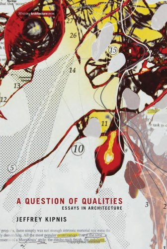 Question of Qualities: Essays in Architecture (Writing Architecture)