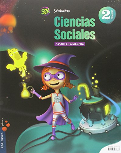 Ciencias Sociales 2º Primaria (Castilla La Mancha (Superpixépolis) - 9788426396877