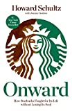 Image de Onward: How Starbucks Fought for Its Life Without Losing Its Soul