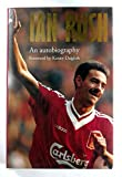 Ian Rush: An Autobiography