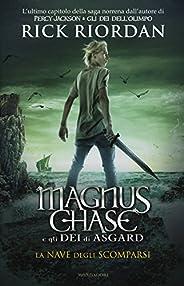 La nave degli scomparsi. Magnus Chase e gli dei di Asgard: 3