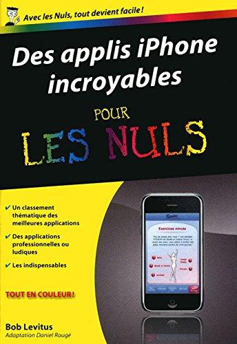 DES APPLIS IPHONE INCROYABLES