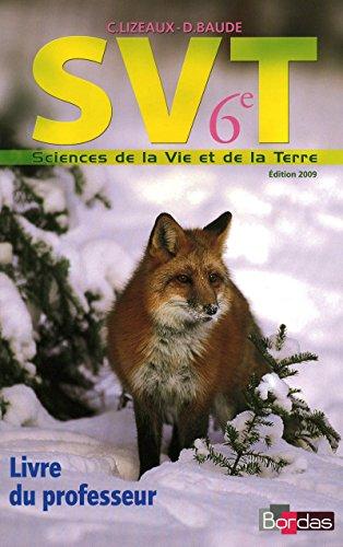 Lizeaux - Baude 6e • Livre du professeur (Ed. 2009)
