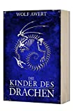 Die Kinder des Drachen (Die Paranaea Saga 2)