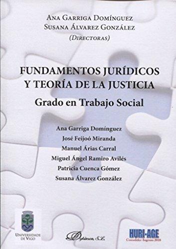 Fundamentos jurídicos y teoría de la justicia. Grado en Trabajo Social