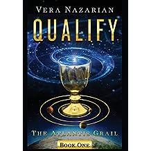 Qualify by Vera Nazarian (2014-12-20)