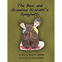 The Bear and Grandma Scaratti's Spaghetti (English Edition)