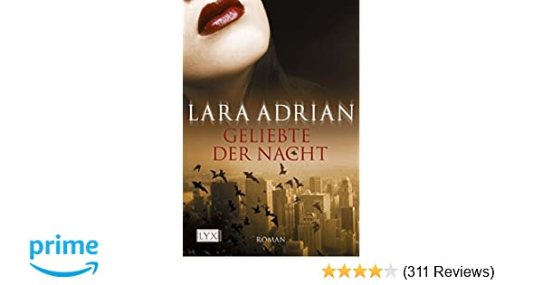 LARA ADRIAN GELIEBTE DER NACHT EBOOK DOWNLOAD