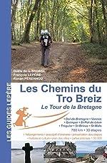 LES CHEMINS DU TRO BREIZ LE TOUR DE BRETAGNE de GAELE DE LA BROSSE