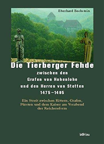 Price comparison product image Die Tierberger Fehde zwischen den Grafen von Hohenlohe und den Herren von Stetten 1475-1495
