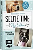 Selfie Time! Dog Edition – 30 Fun-Fotokarten: Für dich und deinen Hund #dogoftheday #pawsome