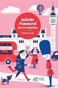 """Afficher """"Juliette Pommerol chez les Angliches"""""""