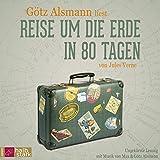 Reise um die Erde in 80 Tagen: (Neuausgabe) Mit Musik von Max & Götz Alsmann (Sonderedition)