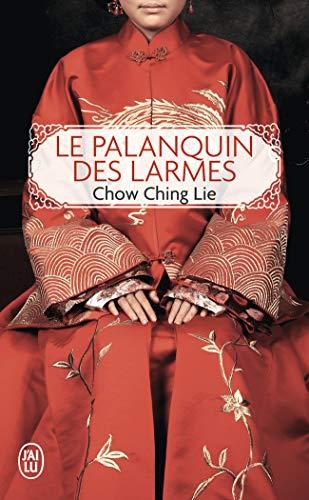 Le palanquin des larmes par Chow Ching Lie