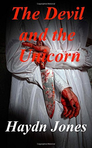 The Devil and the Unicorn by Mr Haydn Jones (2014-04-29)