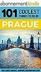 Prague: Prague Travel Guide: 101 Cool...