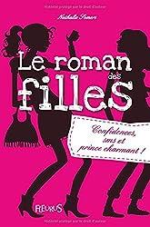 Le roman des filles, T1 : Confidences, SMS et prince charmant