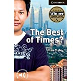 CER6: The Best of Times? Level 6 Advanced (Cambridge English Readers)