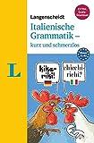 Langenscheidt Italienische Grammatik - kurz und schmerzlos - Buch mit Übungen zum Download...