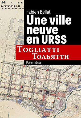 Une ville neuve en URSS