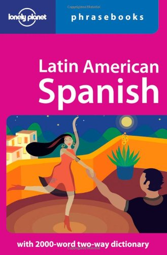 Hotly Anticipated Lonely Planet Latin American Spanish Phrasebook Di