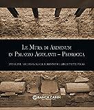 Le mura di Ariminum in palazzo Agolanti-Pedrocca. Indagine archeologica e restauro architettonico