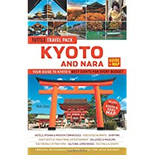 Tuttle Kyoto and Nara Guide + Map: Your Guide to Kyoto's Best Sights for Every Budget (Travel Guide & Map)