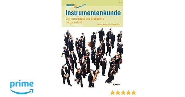 Instrumentenkunde: Die Instrumente des Orchesters im Unterricht ...